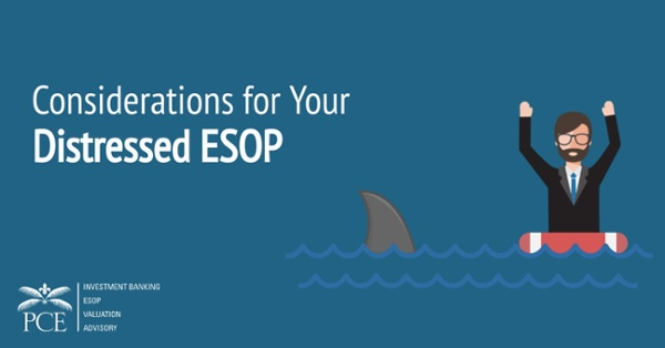 Considerations for Your Distressed ESOP