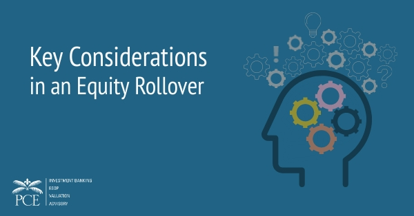 Key Considerations in an Equity Rollover
