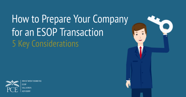 How to Prepare Your Company for an ESOP Transaction