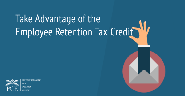 Take-Advantage-of-the-Employee-Retention-Tax-Credit