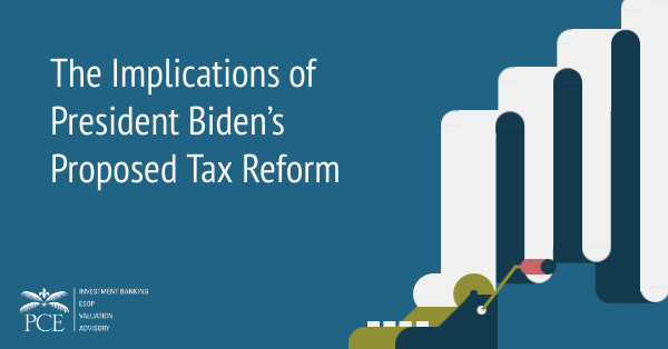 The Implications of President Biden's Proposed Tax Reform