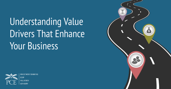 Understanding Value Drivers That Enhance Your Business