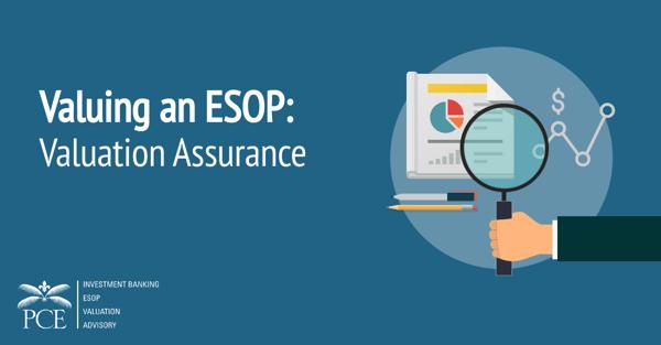 Valuing an ESOP: Valuation Assurance