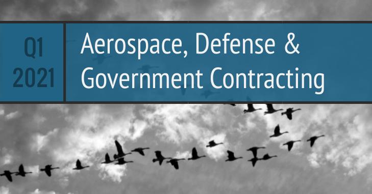 Q1 2021 Aerospace Defense Government