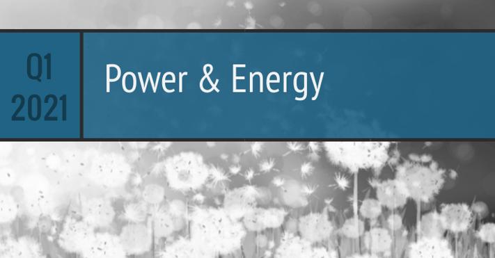 Q1 2021 Power Energy
