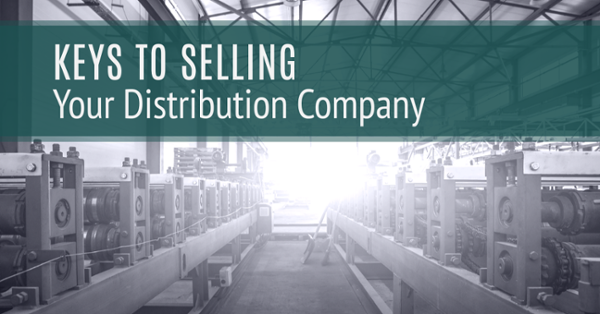Keys to Selling Your Distribution Company