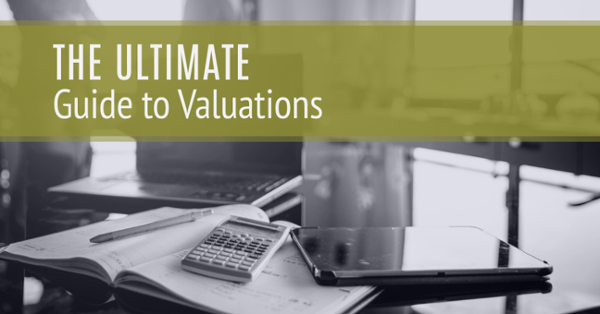 Ultimate Guide to Valuations